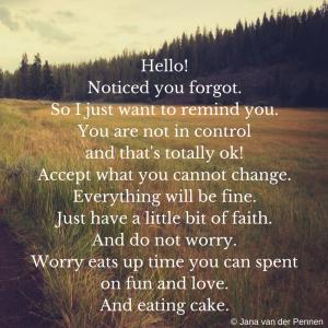 Reminder geen controle en accepteren wat je niet kan veranderen