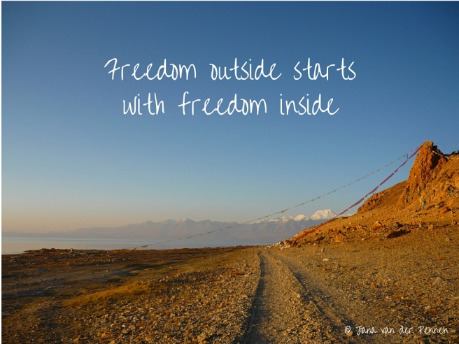 Freedom outside starts with freedom inside.jpg